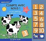 echange, troc Piccolia - Compte avec nous ! : Un livre magnétique pour apprendre à compter