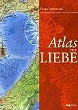 Atlas der Liebe