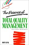 The essence of total quality management /
