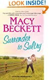Surrender to Sultry (Sultry Springs Book 3)