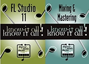 FL Studio 11+Mix-Master Video Tutorials