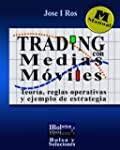 Trading con Medias M�viles. Teor�a, o...