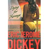 Dying for Revenge (Gideon Trilogy, Book 3) ~ Eric Jerome Dickey