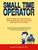 Small Time Operator (0917510186) by Bernard B. Kamoroff