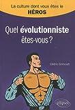 echange, troc Cédric Grimoult - Quel évolutionniste êtes-vous ?