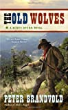 img - for The Old Wolves (A Rusty Spurr Western) book / textbook / text book