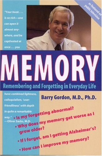 Memory Remembering and Forgetting in Everyday Life, Gordon,Barry