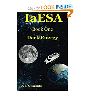 IaESA (Dark Energy) (Volume 1) by