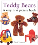 Teddy Bears: A Very First Picture Book