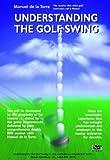 Understanding the Golf Swing: The DVD