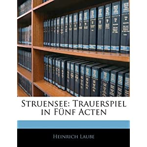Struensee : Trauerspiel in f&uumlnf Aufz&uumlgen (German Edition) Michael Beer