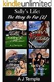 Sally's Life - The Story So Far (2): Sally's Home; Sally's Lost Child;  Sally's Mystery; Sally's Sister (Sally's Life)