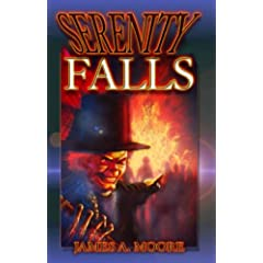 Serenity Falls by James A. Moore