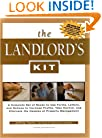 The Landlord's Kit: A Complete Set of Ready-To-Use Forms, Letters, and Notices to Increase Profits, Take Control, and Eliminate the Hassle