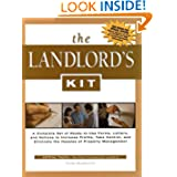 The Landlord's Kit: A Complete Set of Ready-To-Use Forms, Letters, and Notices to Increase Profits, Take Control...