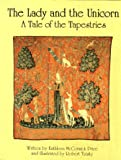 The Lady and the Unicorn: A Tale of the Tapestries