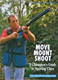 img - for Move, Mount, Shoot book / textbook / text book