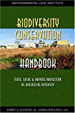 img - for McKinistry's Biodiversity Conservation Handbook: State, Local and Private Protection of Biological Diversity (Environmental Law Institute) book / textbook / text book