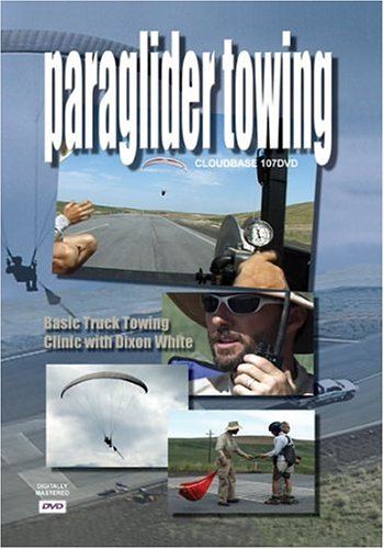 Paraglider Towing - Basic Truck Towing Clinic with Dixon White