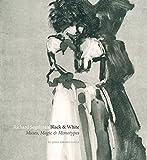 Richard Segalman: Black & White: Muses, Magic & Monotypes