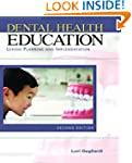 Dental Health Education: Lesson Plann...