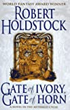Gate of Ivory, Gate of Horn (Mythago Wood) (0451455703) by Holdstock, Robert