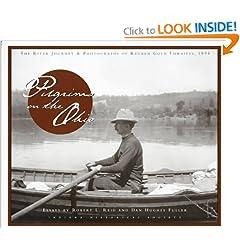 Pilgrims on the Ohio: The River Journey & Photographs of Reuben Gold Thwaites, 1894