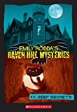 Raven Hill Mysteries #4: Deep Secrets (043978249X) by Rodda, Emily