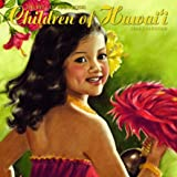 Hawaiian Calendar Deluxe Children of Hawaii 2014
