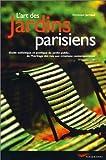 echange, troc Dominique Jarassé - L'art des jardins parisiens