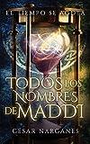 Todos los nombres de Maddi (Spanish Edition)