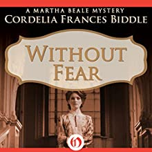 Without Fear (       UNABRIDGED) by Cordelia Frances Biddle Narrated by Dara Rosenberg