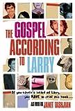 The Gospel According to Larry (0141318341) by Tashjian, Janet