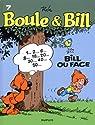 Boule et Bill, tome 7 : Bill ou face