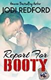 Report For Booty: A Red Hot Heroes Story