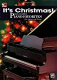 Its Christmas! Dan Coates Piano Favorites- Advanced Piano