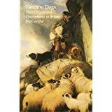 Herding Dogs: Their Origins and Development in Britain ~ Iris Combe
