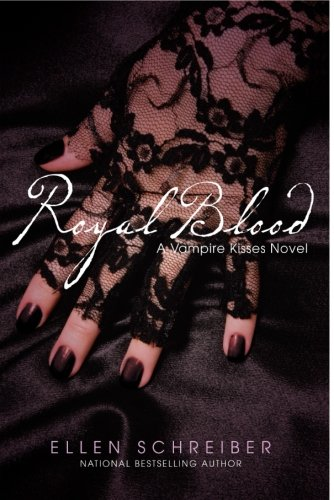 Cover of Royal Blood (Vampire Kisses, Book 6)