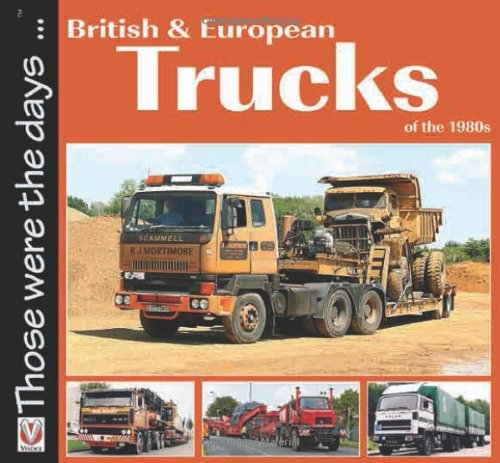 British and European Trucks of the 1980s (Paperback) by Colin Peck