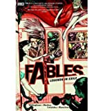 Fables: Legends in Exile, Vol. 1 Bill Willingham