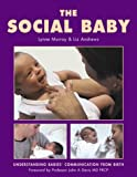 The social baby: understanding babies communication from birth