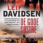 De gode søstre   Leif Davidsen