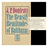 The beastly beatitudes of Balthazar B [by] J. P. Donleavy.