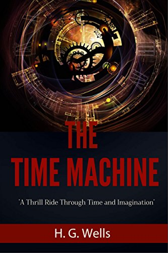 H. G. Wells - The Time Machine [Illustrated]