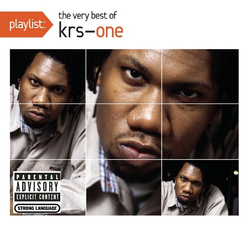 Krs-One - Playlist: The Very Best Of Krs-one - Zortam Music