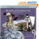 """Marie Antoinette """"Madame Deficit"""" (The Thinking Girl's Treasury of Dastardly Dames)"""
