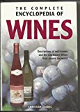 img - for Wine: Descriptions of Well Known and the Less Known Wines from Around the World (Complete Encyclopedia) book / textbook / text book