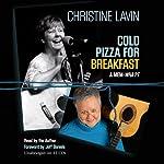 Cold Pizza for Breakfast: A Mem-wha?? | Christine Lavin