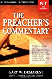 1,2 Thessalonians, 1,2 Timothy, and Titus: The Preacher's Commentary, Vol. 32