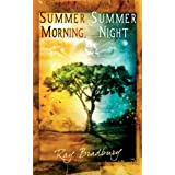 Summer Morning, Summer Night [Paperback]